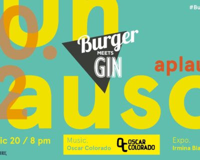 Burger Meets Gin with Oscar Colorado