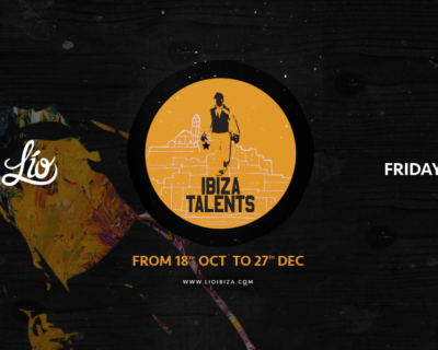 Ibiza Talents at Lio Ibiza