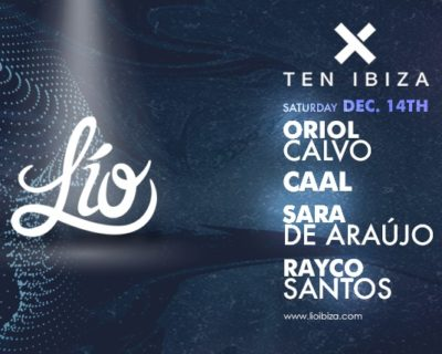 Ten Ibiza at Lio