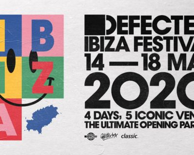 Defected Ibiza Festival 2020