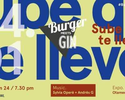 Burger Meets Gin with Sylvia Opere  and Andres G.