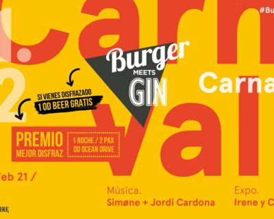 "Burger Meets Gin ""Especial Carnaval"""